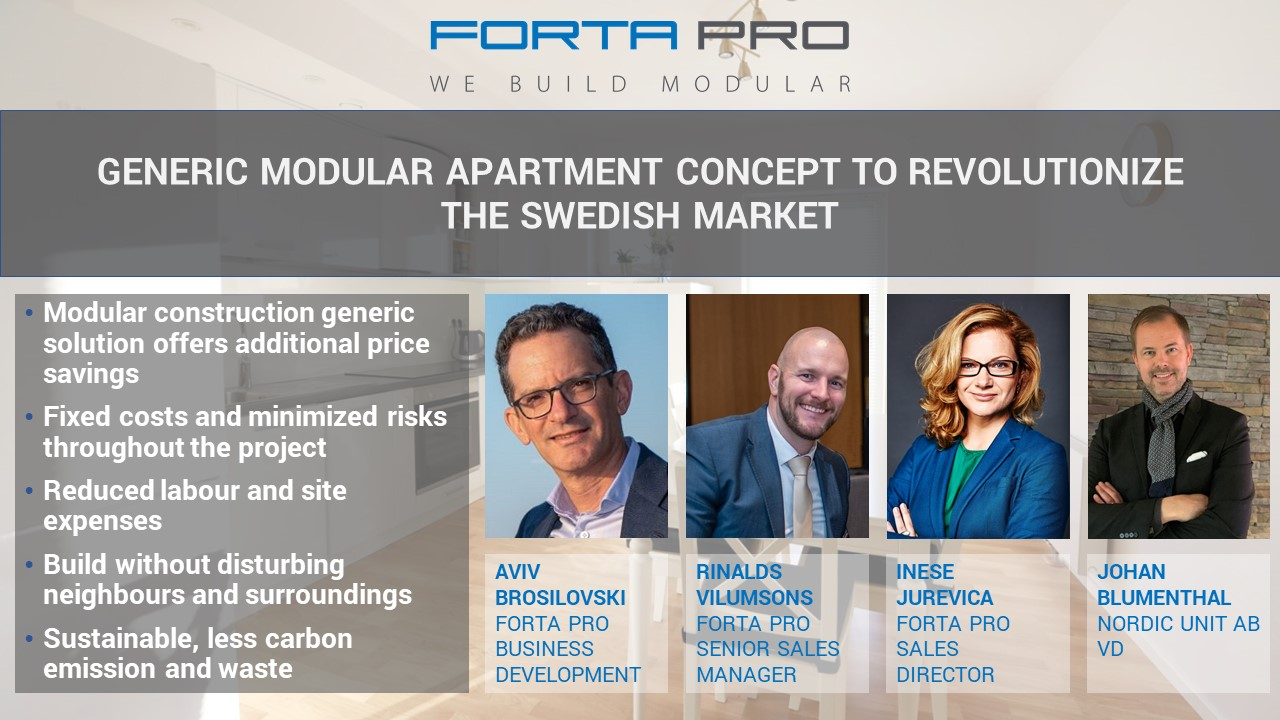 Generic Modular Apartment Concept to revolutionize the Swedish market!The Forta PRO webinars offer a superior combination of professional spirit and an open, trusting atmosphere!