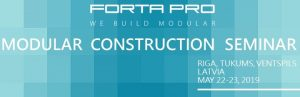 Forta PRO Modular Construction Seminar, May 22-23